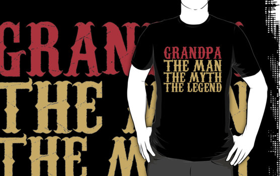 Grandpa - The Man, The Myth, The Legend T-Shirt
