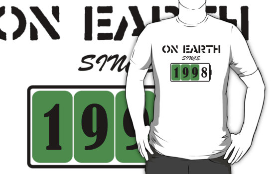 On Earth Since 1998 T-Shirt