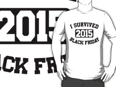 I Survived Black Friday 2015 T-Shirt