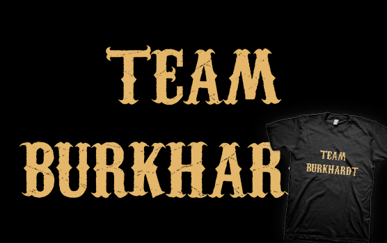 Team Burkhardt T-shirt