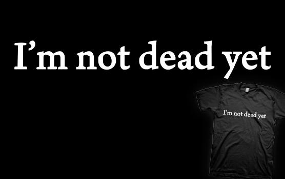 David Hasselhoff T-shirt - I'm Not Dead Yet