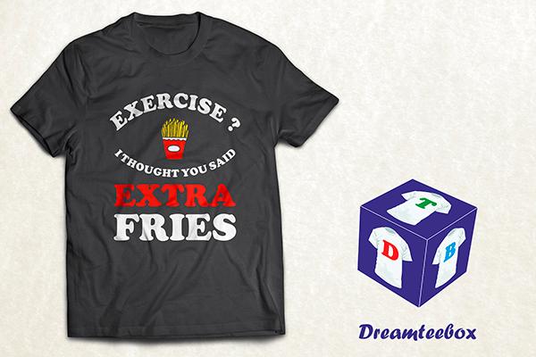 Extra Fries T-shirt