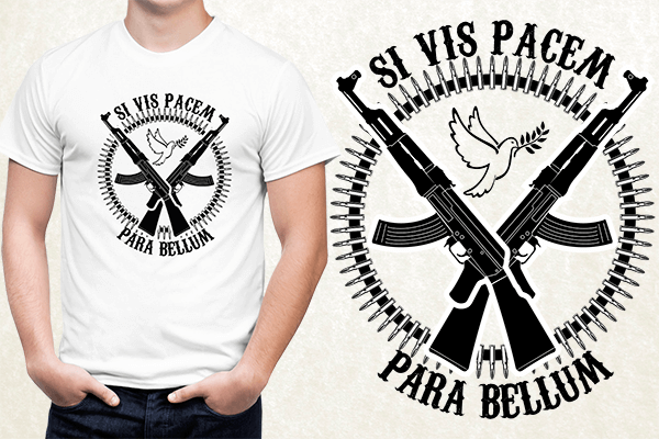 Si Vis Pasem, Para Bellum T-shirt