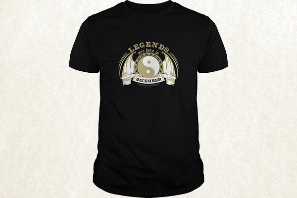 Legends are born in December T-shirt