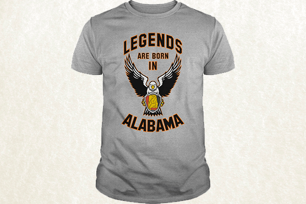 Legends are born in Alabama T-shirt