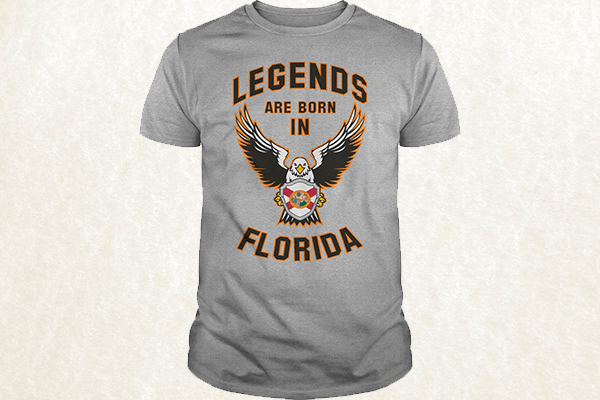 Legends are born in Florida T-shirt