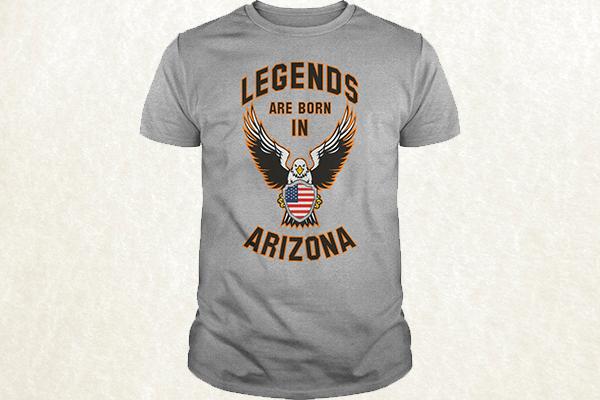 Legends are born in Arizona T-shirt