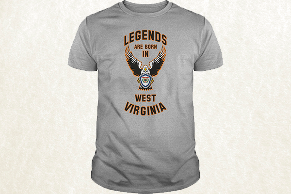 Legends are born in West Virginia T-shirt