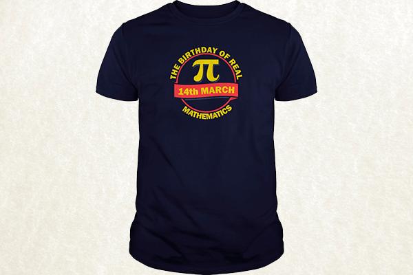 The Birthday of Real Mathematics T-shirt