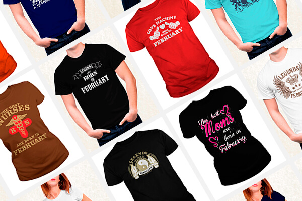 TOP-18 birthday t-shirt designs for people born in February