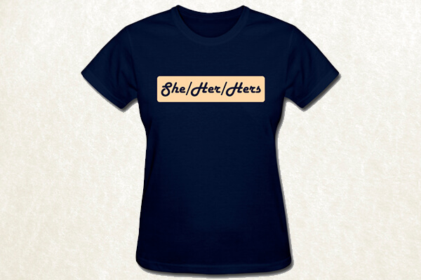She/Her/Hers Preferred Pronouns T-shirt