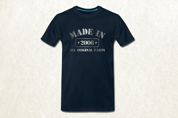 Made in 2006 T-shirt