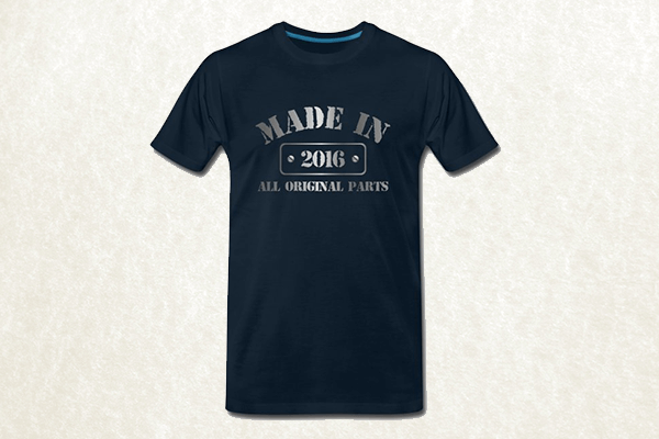Made in 2016 T-shirt