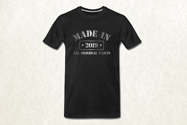 Made in 2019 T-shirt