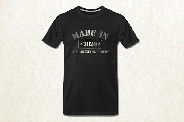 Made in 2020 T-shirt