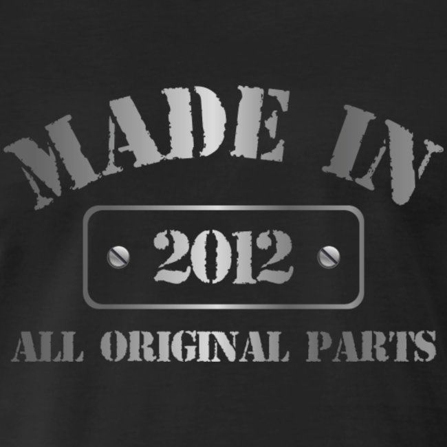 Made in 2012 T-shirt